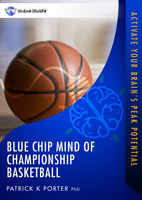 Blue Chip Mind of Championship Basketball