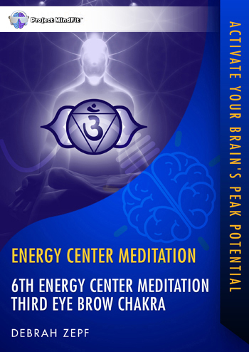 ECM06 - 6th Energy Center Meditation Third Eye Brow Chakra
