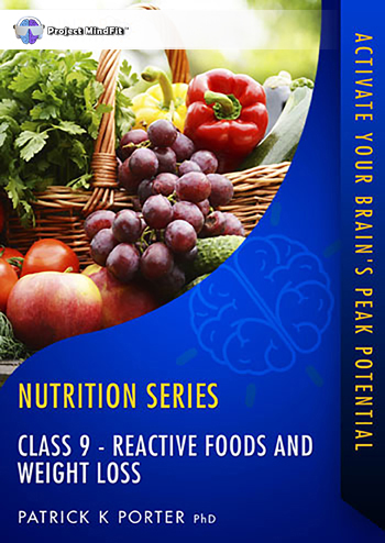 FFF Class09 - Reactive Foods and Weight Loss