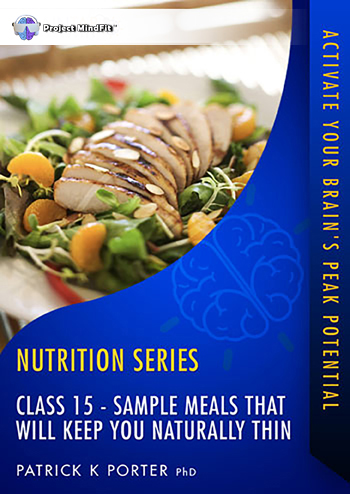 FFF Class15 - Sample Meals that will Keep You Naturally Thin