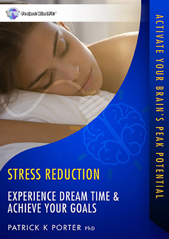SR03 - Experience Dream Time and Achieve Your Goals - Dual Voice